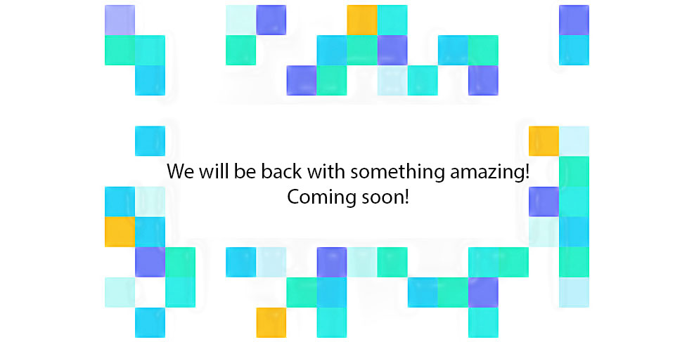 We'll be back with something amazing! Coming soon!